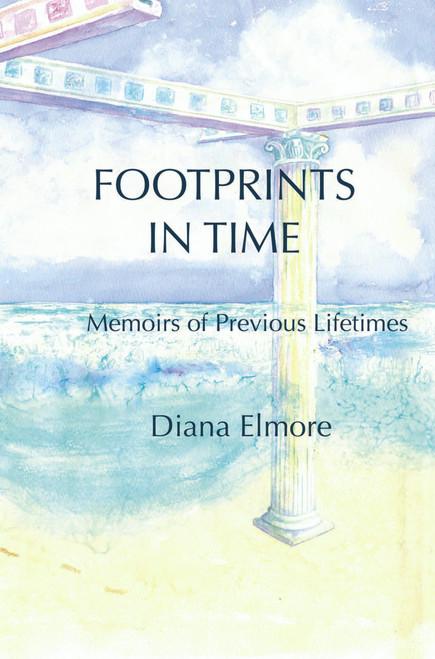 Footprints in Time: Memoirs of Previous Lifetimes - eBook