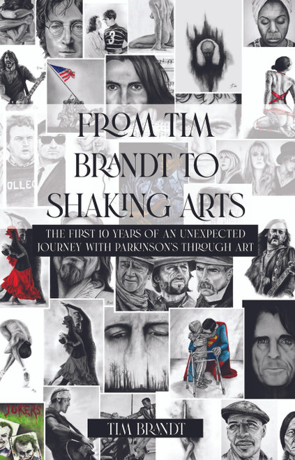 From Tim Brandt to Shaking Arts: The first 10 years of an unexpected journey with Parkinson's through art