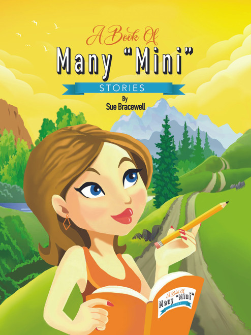 """A Book of Many """"Mini"""" Stories"""