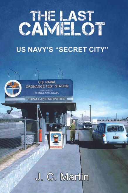 """The Last Camelot: US Navy's """"Secret City"""""""
