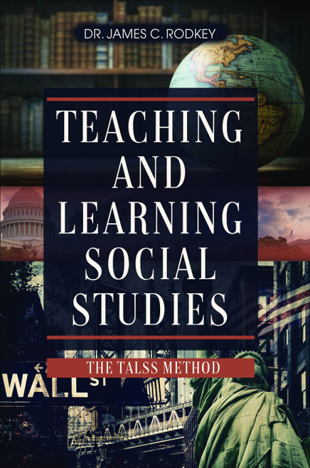 Teaching and Learning Social Studies (The TALSS Method)