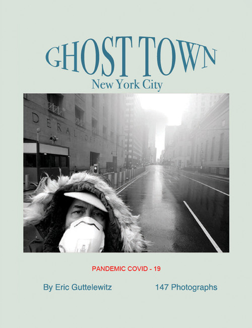 Ghost Town: New York City  Pandemic COVID-19