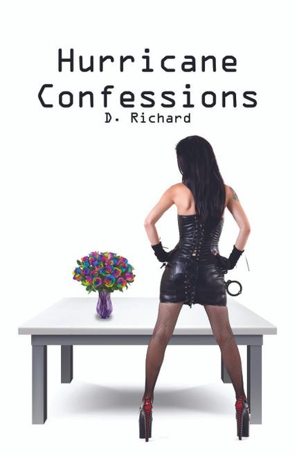 Hurricane Confessions