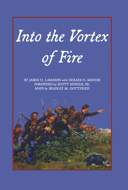 Into the Vortex of Fire: A Story of Honor, Valor, Courage, Sacrifice, and Remembrance