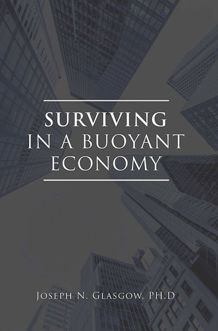 Surviving in a Buoyant Economy