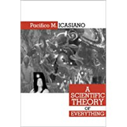 A Scientific Theory of Everything