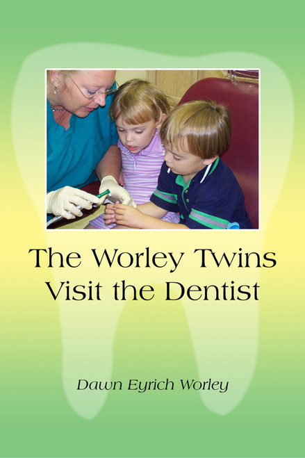 The Worley Twins Visit the Dentist