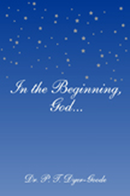 In the Beginning, God...
