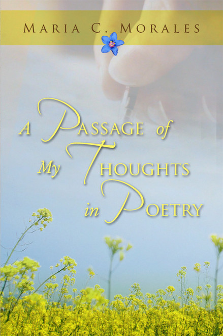A Passage of My Thoughts in Poetry
