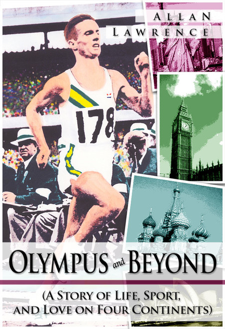 Olympus and Beyond (A Story of Life, Sport, and Love on Four Continents) Hardcover Edition