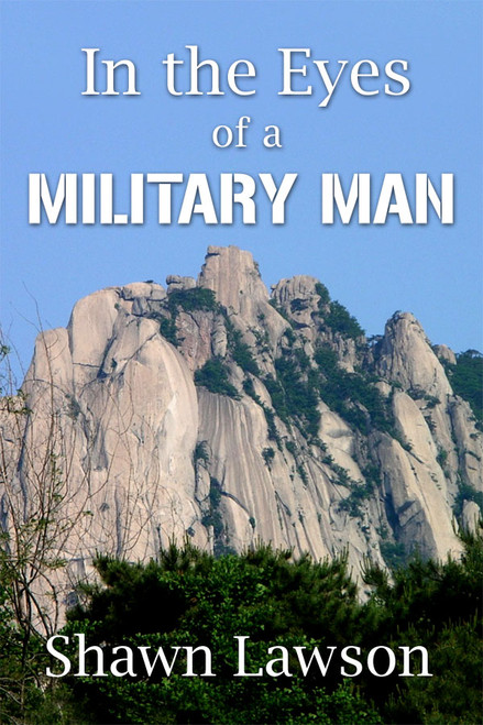 In the Eyes of a Military Man
