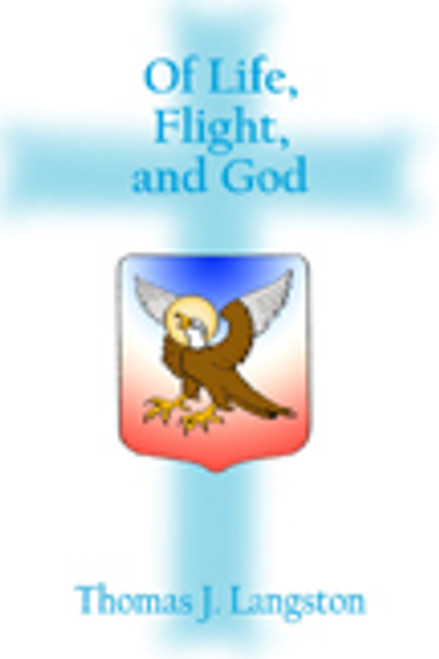 Of Life, Flight, and God