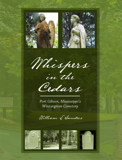 Whispers in the Cedars: Port Gibson, Mississippi's Wintergreen Cemetery