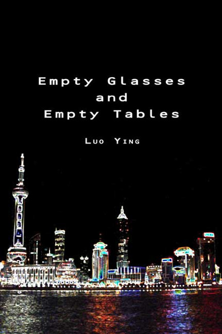 Empty Glasses and Empty Tables