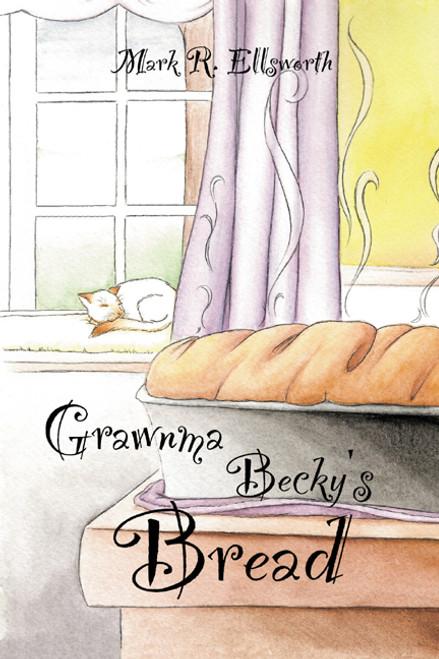 Grawnma Becky's Bread