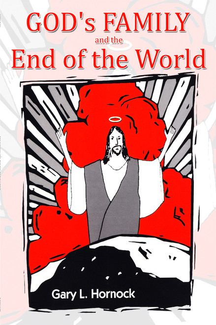 God's Family and the End of the World