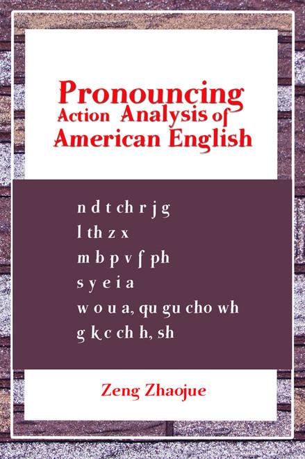 Pronouncing Action Analysis of American English