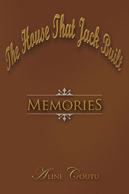 The House That Jack Built: Memories