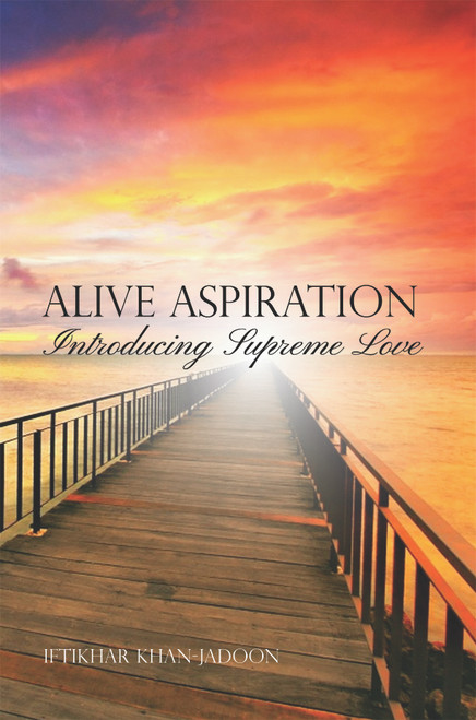 Alive Aspiration: Introducing Supreme Love