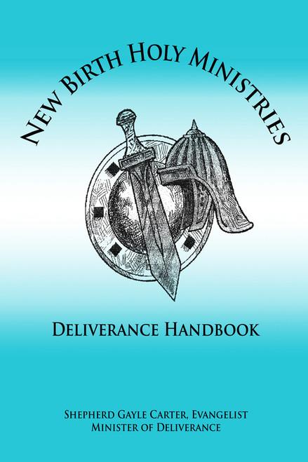 New Birth Holy Ministries Deliverance Handbook