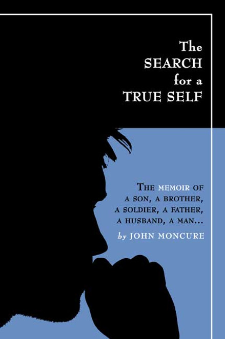 The SEARCH for a TRUE SELF