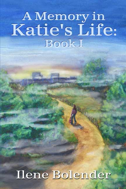 A Memory in Katie's Life: Book I