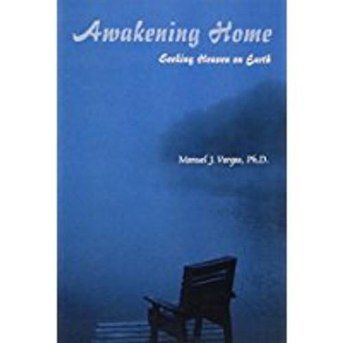 Awakening Home: Seeking Heaven on Earth
