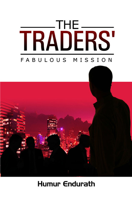 The Traders' Fabulous Mission