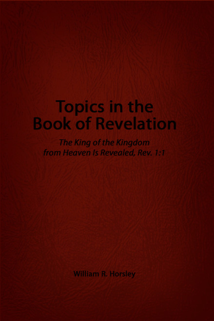Topics in the Book of Revelation