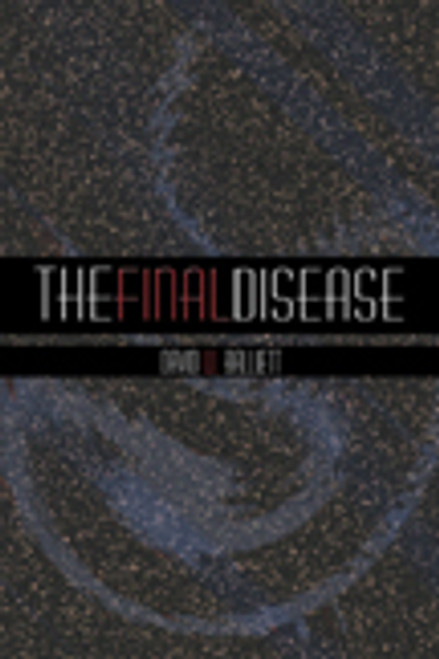 The Final Disease