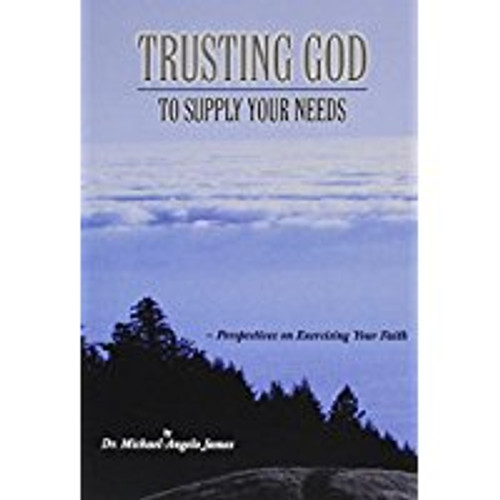 Trusting God to Supply Your Needs