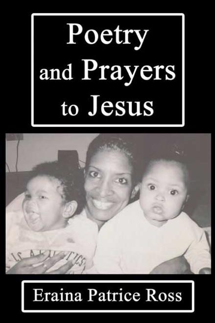 Poetry and Prayers to Jesus
