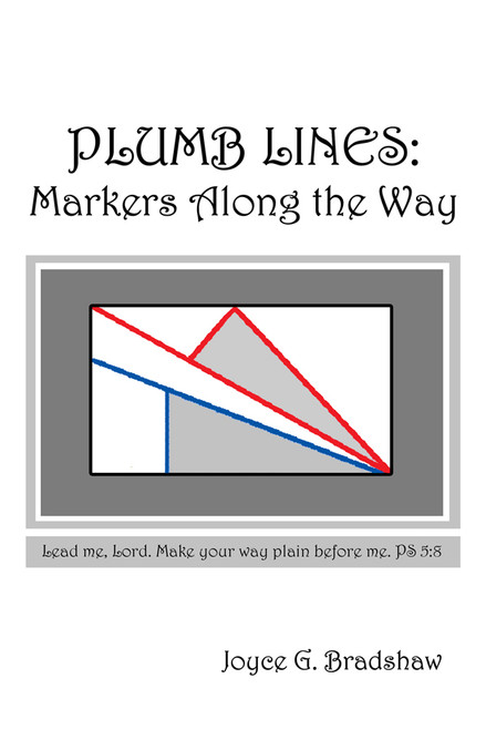 Plumb Lines: Markers Along the Way