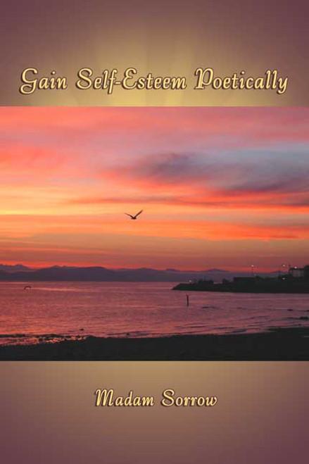 Gain Self-Esteem Poetically