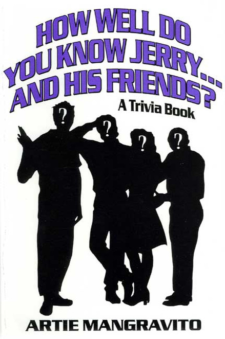 How Well Do You Know Jerry...and His Friends? A Trivia Book