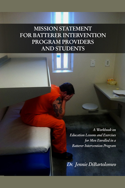 Mission Statement for Batterer Intervention Program Providers and Students