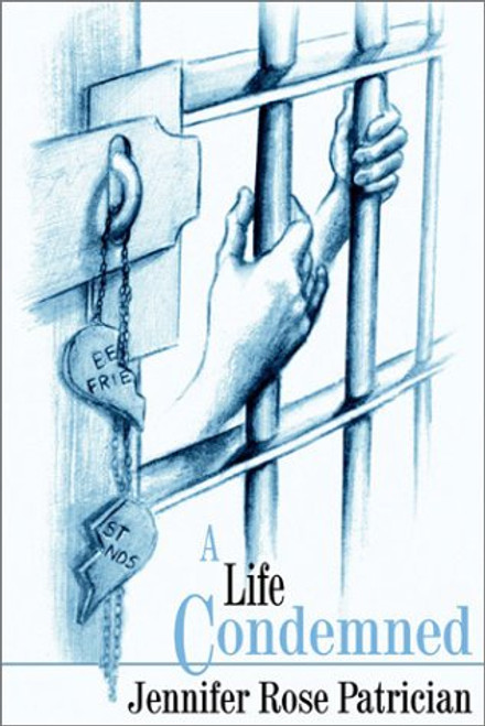 A Life Condemned