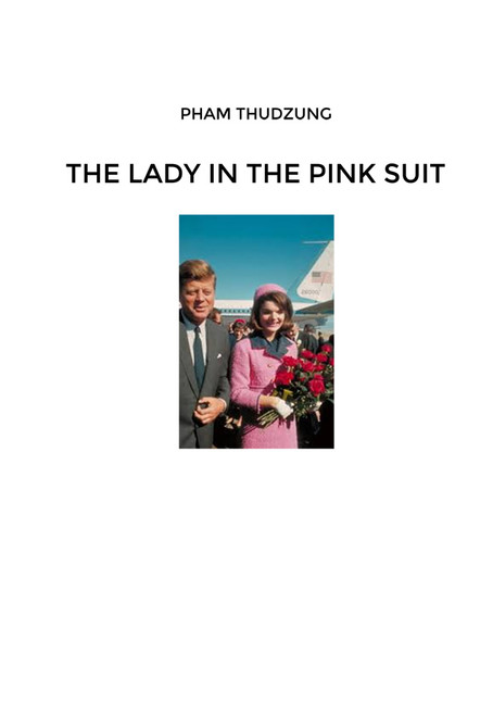 The Lady in the Pink Suit