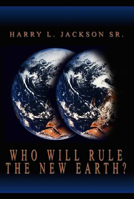 Who Will Rule the New Earth?