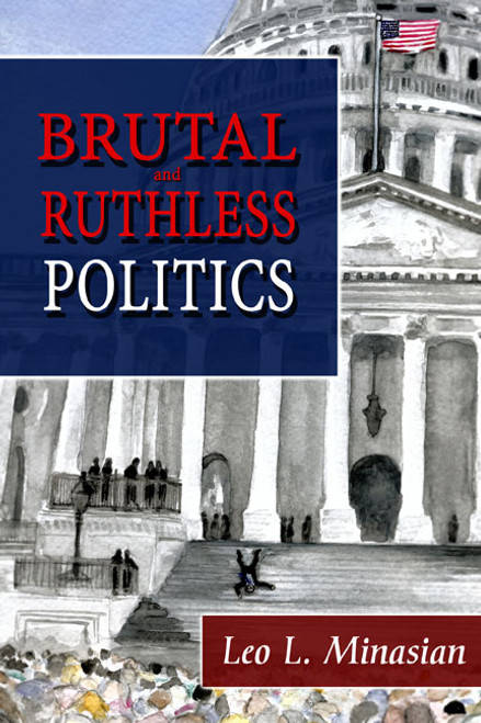 Brutal and Ruthless Politics