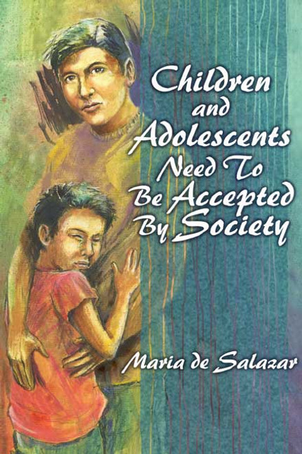 Children and Adolescents Need to Be Accepted by Society