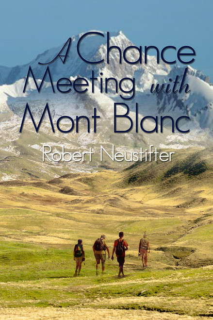 A Chance Meeting with Mont Blanc