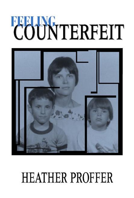 Feeling Counterfeit