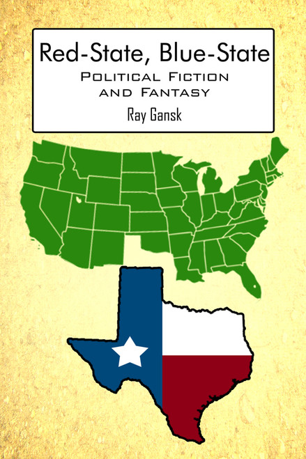 Red-State, Blue-State: Political Fiction and Fantasy