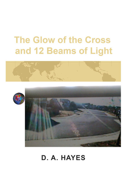 The Glow of the Cross and 12 Beams of Light
