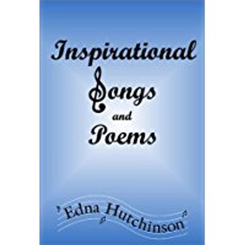 Inspirational Songs and Poems