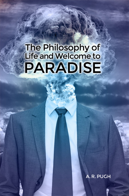 The Philosophy of Life and Welcome to Paradise