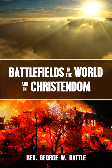 Battlefields in the World and in Christendom