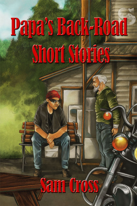 Papa's Back-Road Short Stories