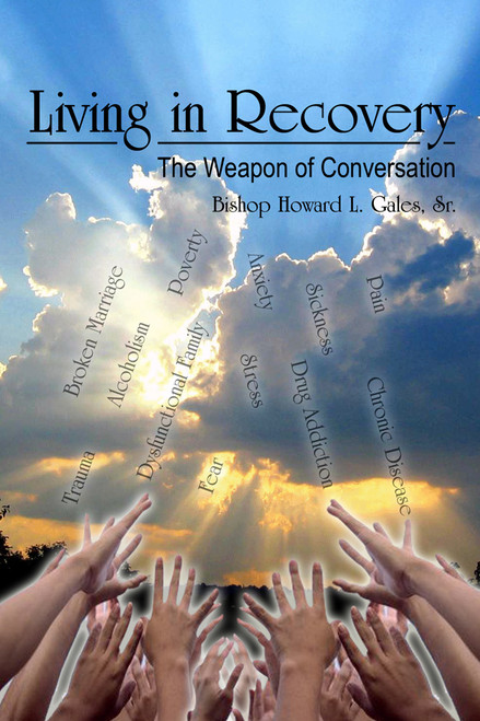 Living in Recovery: The Weapon of Conversation